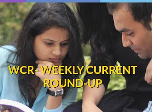 WCR- WEEKLY CURRENT ROUND-UP image
